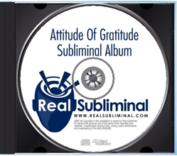 Real Subliminal - Attitude of Gratitude
