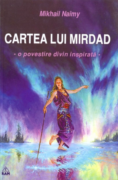 Mikhail Naîmy - Cartea lui Mirdad