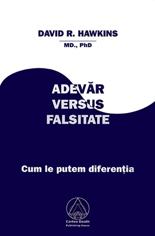 david-r-hawkins-adevar-versus-falsitate