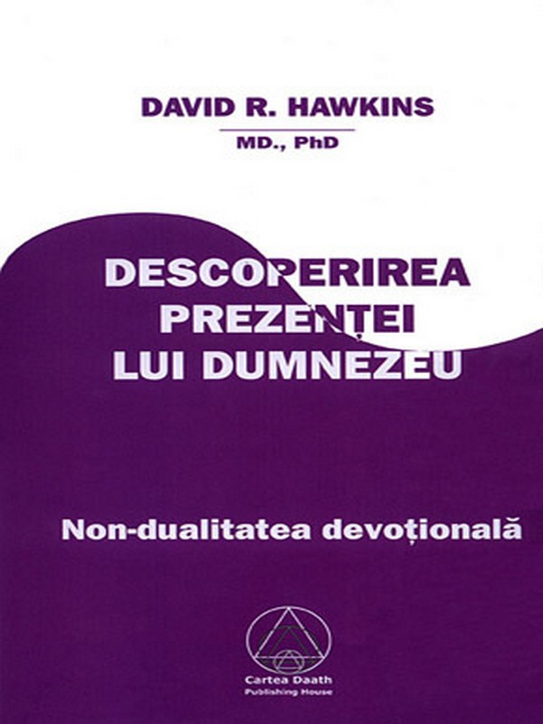 david-r-hawkins-descoperirea-prezentei-lui-dumnezeu