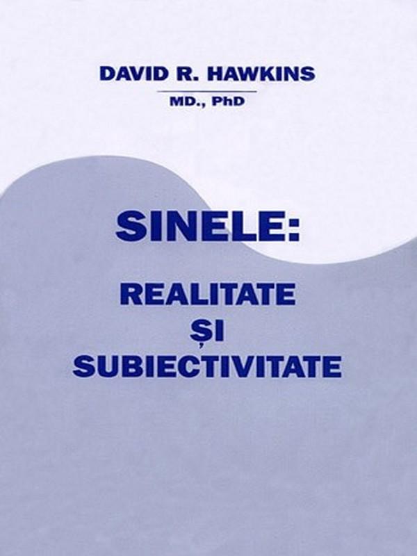david-r-hawkins-sinele-realitate-si-subiectivitate