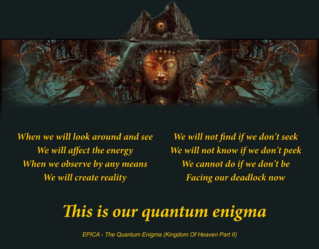 The Quantum Enigma (Kingdom Of Heaven Part II)