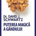 [Cartea Zilei] Puterea magica a gandului. Editie revizuita