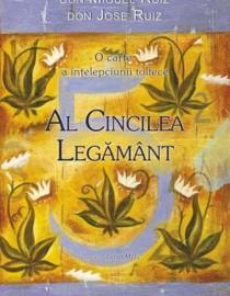 Don Miguel Ruiz - Al cincilea legamant