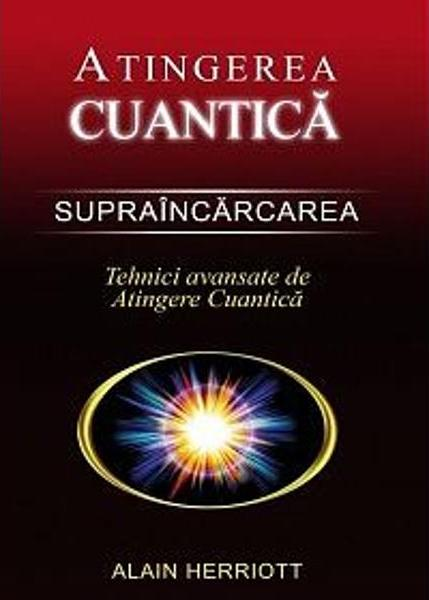 Alain Herriott - Atingerea cuantica - Supraincarcarea