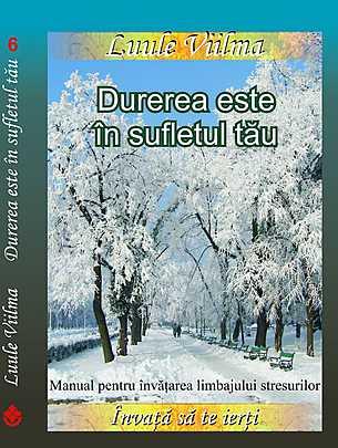 durerea-este-in-sufletul-tau-manual-pentru-invatarea-limbajului-stresurilor_1_produs