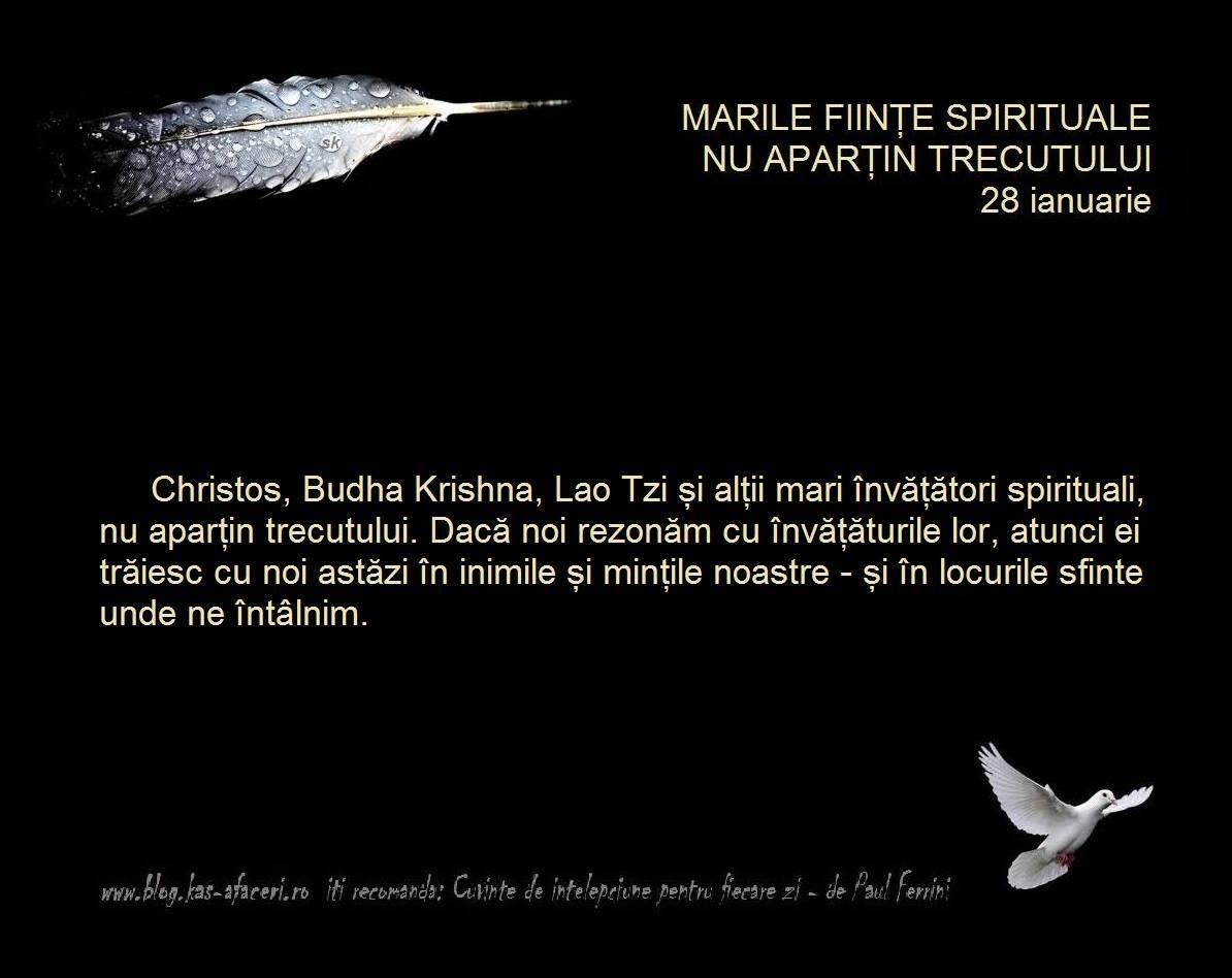 marile fiinte spirituale nu apartin trecutului